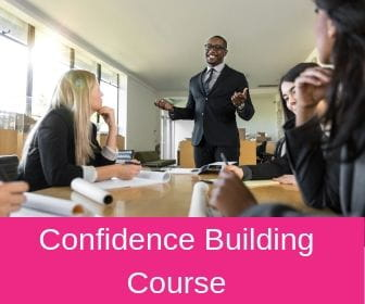Confidence Building Course
